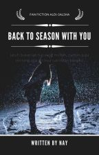 Back to Season With You by agustinyani