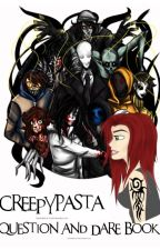 CreepyPasta Question and Dare Book! >:D by kagesyama