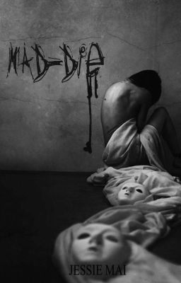 Đọc truyện MAD-DIE
