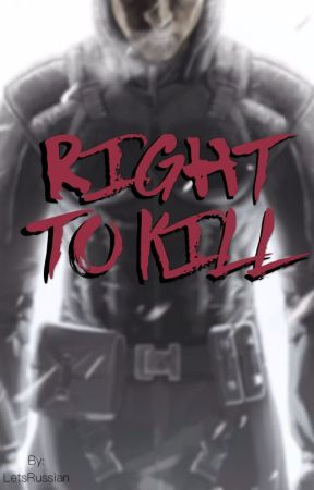 Right to Kill by LetsRussian