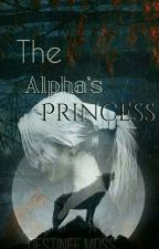 The Alpha's Princess by Finafire