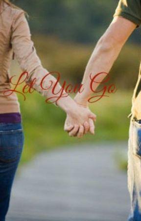 Let You Go by ZeeRenWrites