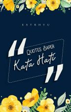 Quotes Baper (COMPLETED) by Estrhyu