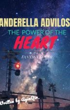 ANDERELLA ADVILOSY: The Power Lagend Of Rella by AyinQin_