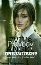 [C] Evil Playboy's Angel by Farah093