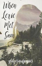 When Lexie Met Sam by glitzeraufpapier