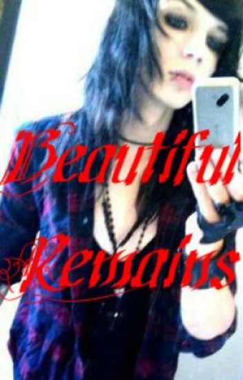 Beautiful Remains (An Andy Biersack Love Story) [COMPLETED] {1}