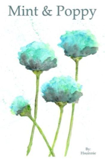 Mint and Poppy