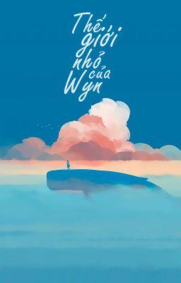 Đọc truyện Thế giới nhỏ của Wyn.