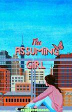 The Assuming Girl by Ajjjjaaaaa