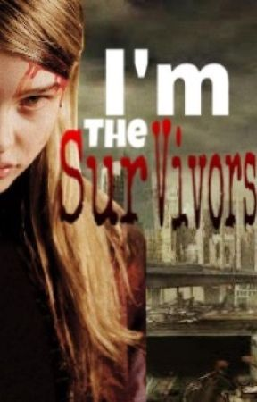 I'm The Survivors by NauraCinta