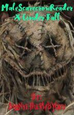 RWBY: MaleScarecrowReader X Cinder Fall by BillNyeTheRWBYGuy