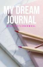 My Dream Journal by DehFluffleNarwhal