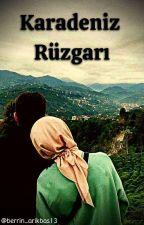 KARADENİZ RÜZGARI by berilsu66