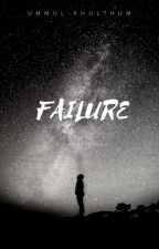 Failure by Affie_Ibro