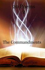 20 Poems 2 The Commandments by avijit3001