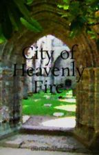 City of Heavenly Fire by dunno46655