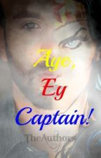 Aye Ey Captain! (A Chris Evans Fic) by TheAuthors