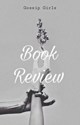 Đọc truyện Gossip Girls Book Reviews