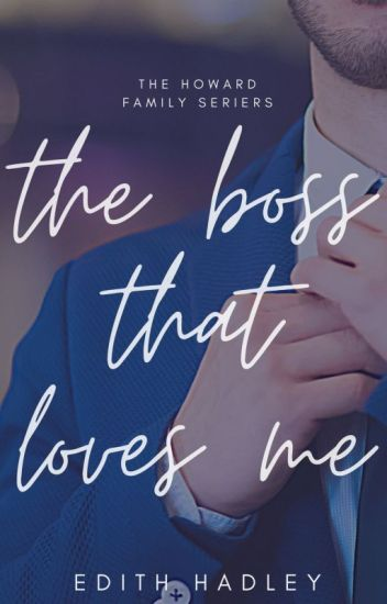 The Boss That Loved Me