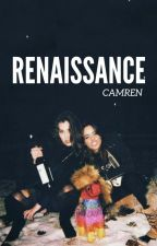 Renaissance (camren)- in revisione by The1432