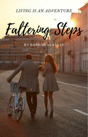 Faltering Steps by Barribcula1234