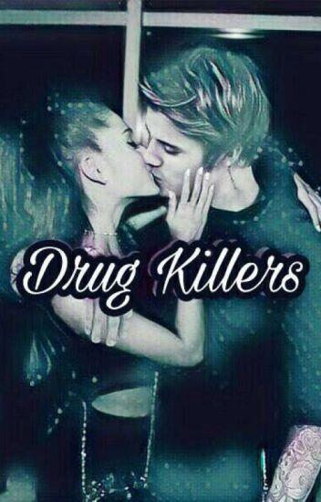 Drug Killers |J.B| |A.G|