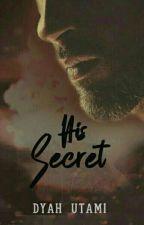 His Secret by DyahUtami