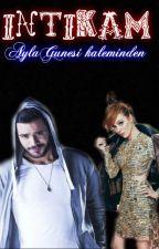 İntikam 18+ by AylaGunesi