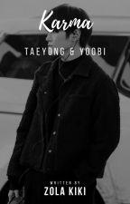 Karma  -Taeyong [✔] by zolakiki
