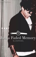 Just A Faded Memory // L.T. by _toms4tommo_