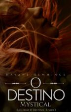 O Destino - Mystical  by HayaneHemmings