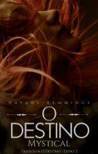 O Destino - Livro 2 by HayaneHemmings