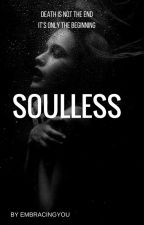 Soulless by EmbracingYou