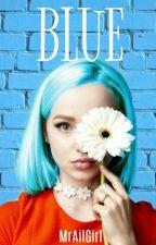 Blue (Hot) by MrAilGirl