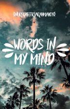 Words in My Mind by NurEkaFitriaRahmah04