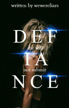 Defiance by WeWereLiars