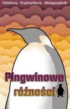 Pingwinowe różności by BlondPingwin
