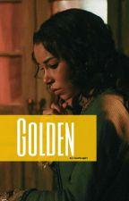 Golden || H.S || Complete by loveficsgirl