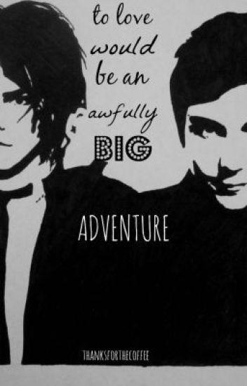 To Love Would Be An Awfully Big Adventure The 2fab4u Jenna Wattpad