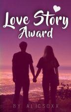 Love Story Award by alicsoxx