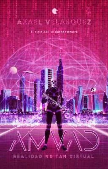 AMVAD: Realidad no tan virtual