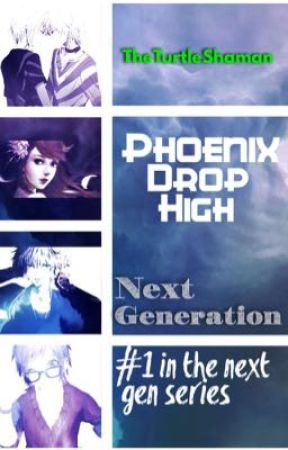 Phoenix Drop High Next Generation~ by TheTurtleShaman