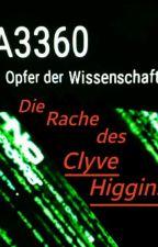 A3360 Opfer der Wissenschaft | Die Rache Des Clyve Higgins  by Mimi-Wolf