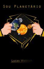 Sou Planetário.® by WebLucas