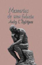 Memorias de una Falacia | Editando by AndryRodriguez997