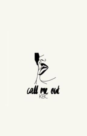 CALL ME OUT⇉WROETOSHAW  by KatnissBajanCanadian