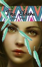 The Elders (Harry Potter FanFic) by K_Boss