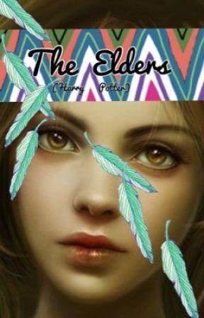 The Elders (Harry Potter FanFic) by K_Boss