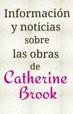 Información y Noticias Sobre Mis Obras. by cathbrook
